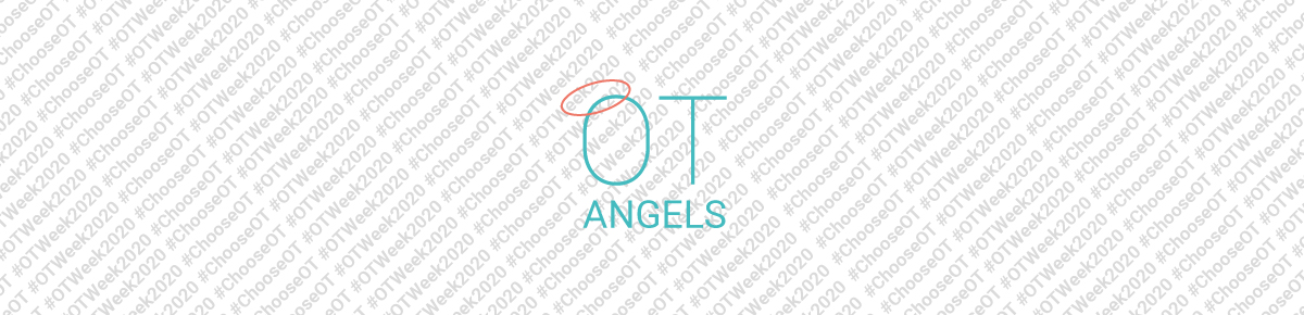 Occupational Therapy Week 2020 - My OT Angels