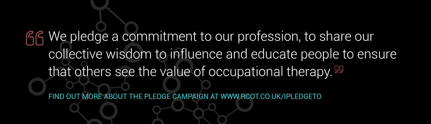 RCOT - Pledges for our Profession
