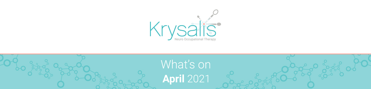 What's on in April 2021? Occupational therapy, brain injury and neurorehabilitation events.